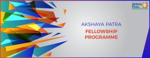 Akshaya Patra Fellowship